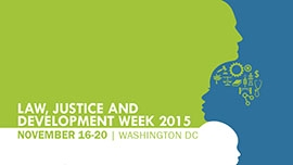 Law, Justice and Develpment Week 2015