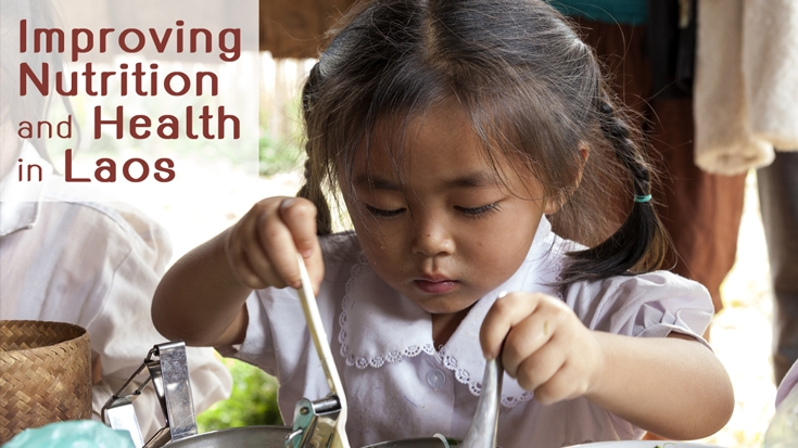 Improving Nutrition and Health in Laos