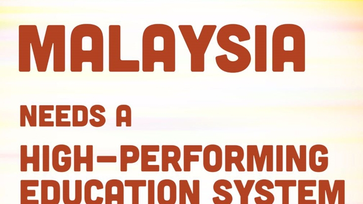 Malaysia: high-performing education for a high-income economy