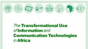 The Transformational Use of ICTs in Africa