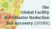 GFDRR: Reducing Vulnerability to Natural Hazards