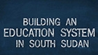 Education in South Sudan: Status and Chal...