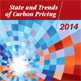 State and Trends of Carbon Pricing 2014 Report