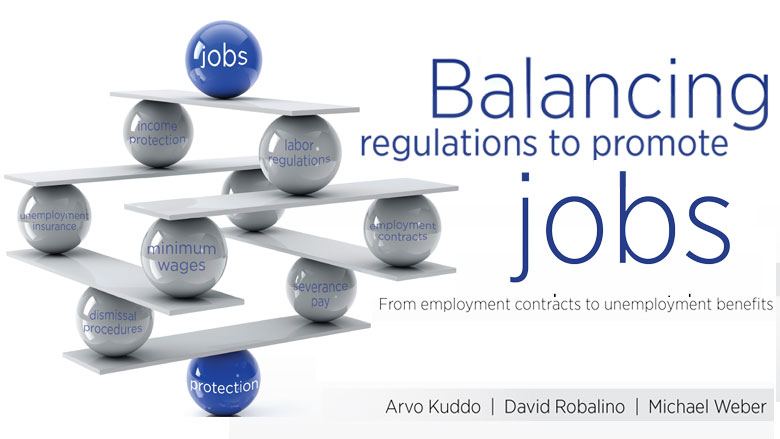Balancing Regulations To Promote Jobs: From employment contracts to unemployment benefits.