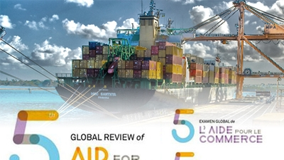 World Bank Group at the World Trade Organization's 5th Global Review of Aid for Trade
