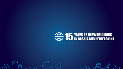 Bosnia and Herzegovina and the World Bank: 15 Years of Partnership