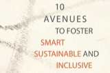10 avenues to foster smart, sustainable, and inclusive growth