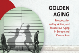 Golden Aging in Europe and Central Asia