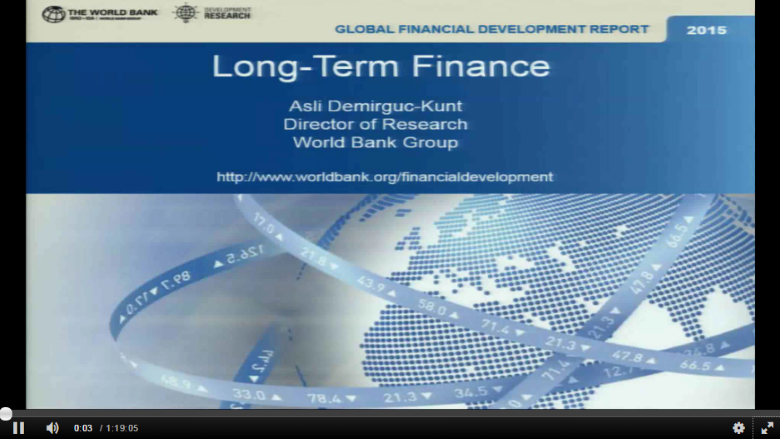 Launch of the Global Financial Development Report 2015 | 2016: Long-Term Finance