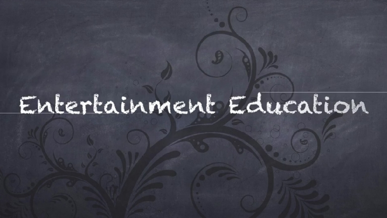 Entertainment Education: Changing Perceptions and the World