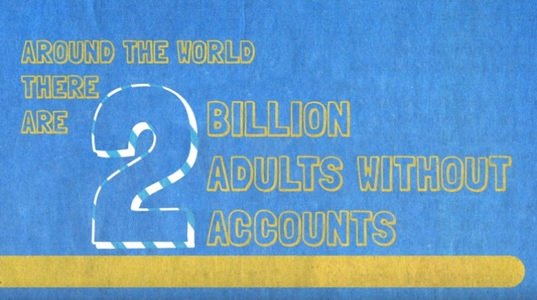 2 Billion Number of Adults Worldwide Without Access to Formal Financial Services