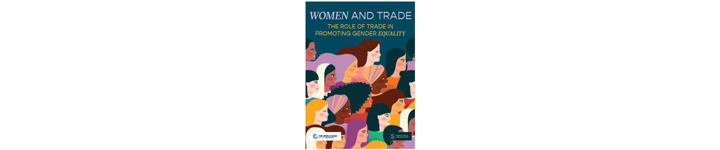 Cover art for the report Women & Trade: The Role of Trade in Promoting Gender Equality
