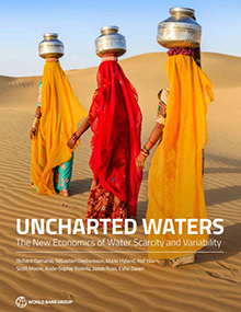 Uncharted Waters: The New Economics of Water Scarcity and Variability. © World Bank Group