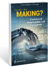 Trouble in the Making? The Future of Manufacturing-Led Development
