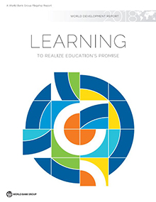 World Development Report 2018 (WDR 2018)—LEARNING to Realize Education's Promise.