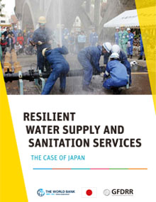 Resilient Water Supply  and Sanitation Services - the Case of Japan