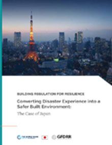 Converting Disaster Experience into a Safer Built Environment:The Case of Japan