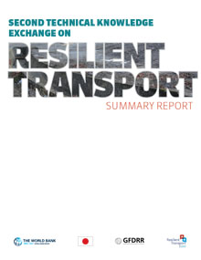 Second Technical Knowledge Exchange on Resilient Transport Summary Report