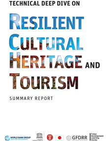 Resilient Cultural Heritage and Tourism Summary Report