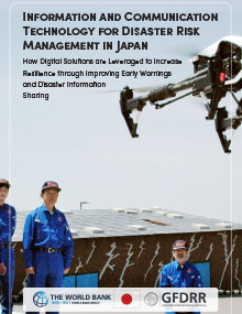 Information and Communication Technology for Disaster Risk Management in Japan