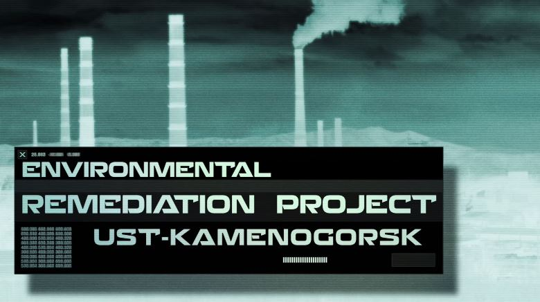 Environmental Remediation Project in Ust-Kamenogorsk, Kazakhstan