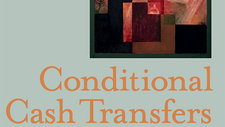 poverty and conditional cash transfer Conditional cash transfers in peru: tackling the multi-dimensionality of poverty and vulnerability nicola jones, rosana vargas and eliana villar1.