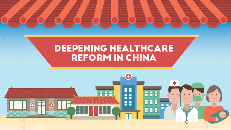Deepening Healthcare Reform in China