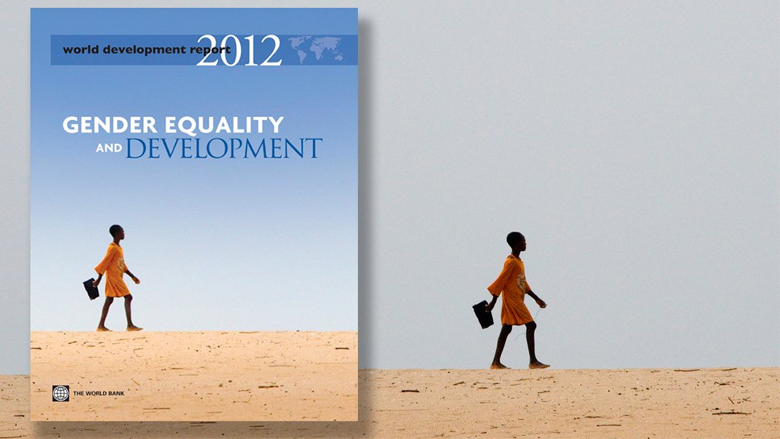 WDR 2012 and the World Bank Group Gender Strategy