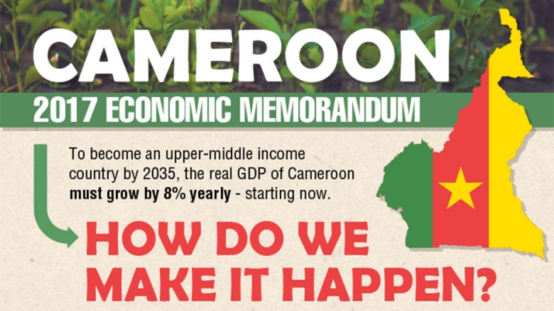 Cameroon 2017 Economic Memorandum