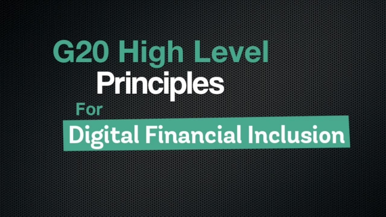G20 High Level Principles for Digital Financial Inclusion