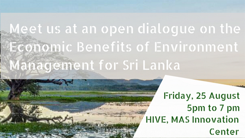 Public Dialogue on the Economic Benefits of Environment Management in Sri Lanka