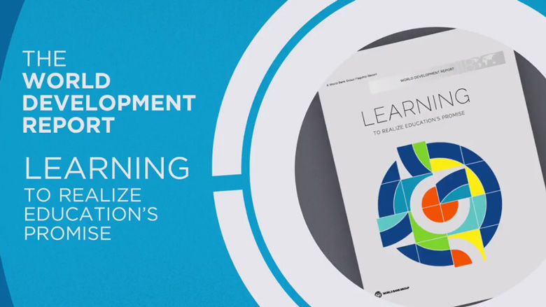 World Development Report 2018: LEARNING to Realize