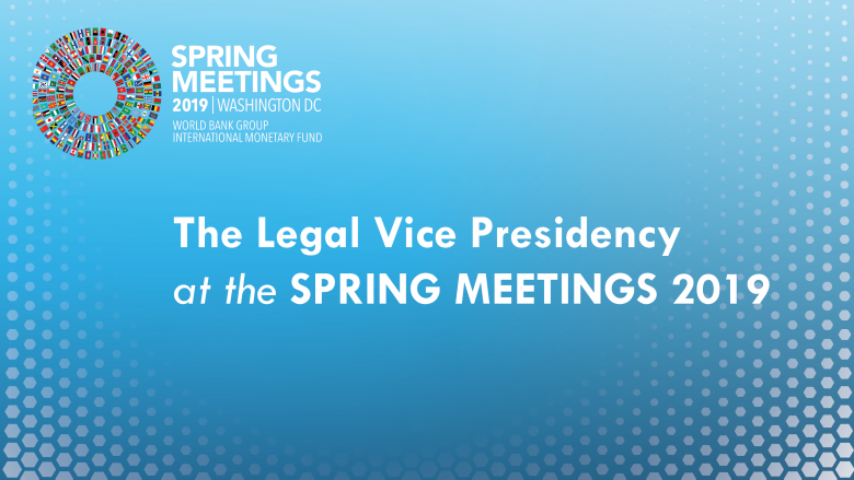 The Legal Vice Presidency at the Spring Meetings 2019