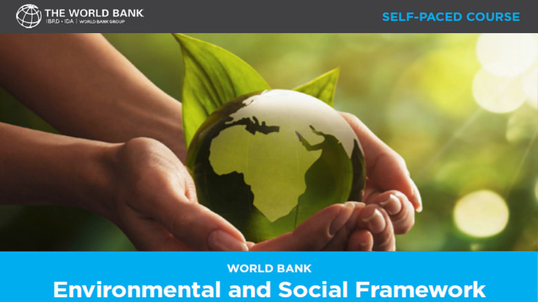 Environmental and Social Framework (ESF) Training - - ESF Fundamentals