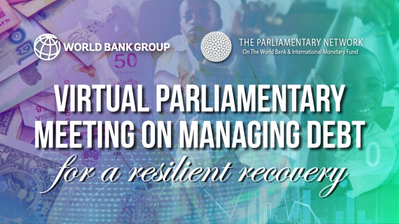 Virtual Parliamentary Meeting on Managing Debt for a Resilient Recovery